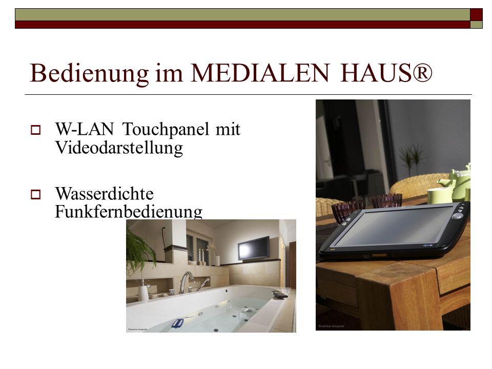 Bedienung im MEDIALEN HAUS® W-LAN Touchpanel mit Videodarstellung Wasserdichte Funkfernbedienung