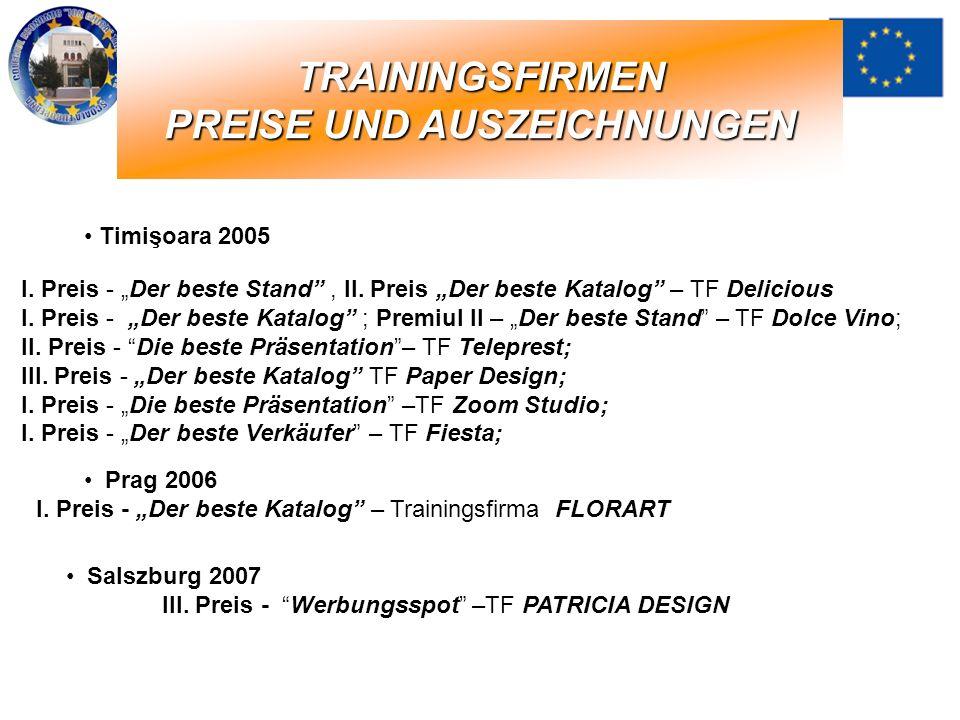 TRAININGSFIRMEN PREISE UND AUSZEICHNUNGEN Prag 2006 I. Preis - Der beste Katalog – Trainingsfirma FLORART Salszburg 2007 III. Preis - Werbungsspot –TF