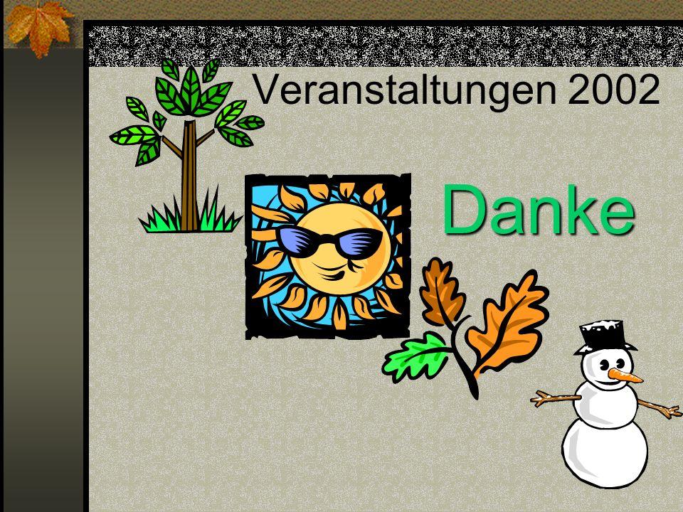 Veranstaltungen 2002 Danke