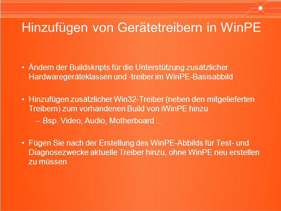 Hinzufügen von Gerätetreibern in WinPE Ändern der Buildskripts für die Unterstützung zusätzlicher Hardwaregeräteklassen und -treiber im WinPE-Basisabb