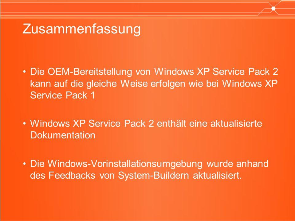 Zusammenfassung Die OEM-Bereitstellung von Windows XP Service Pack 2 kann auf die gleiche Weise erfolgen wie bei Windows XP Service Pack 1 Windows XP