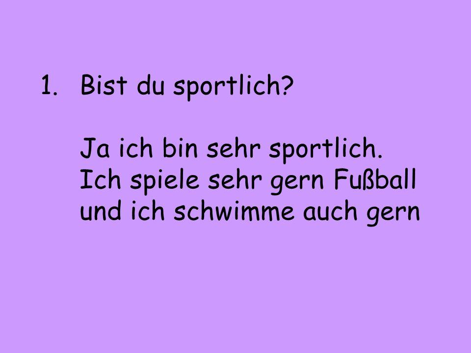 2.Wie oft treibst du Sport.