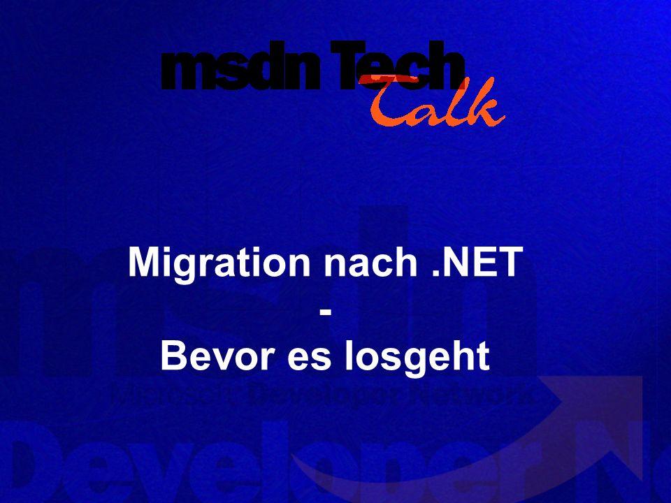 Migration nach.NET - Bevor es losgeht