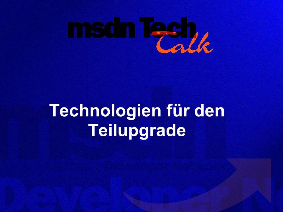 Technologien für den Teilupgrade