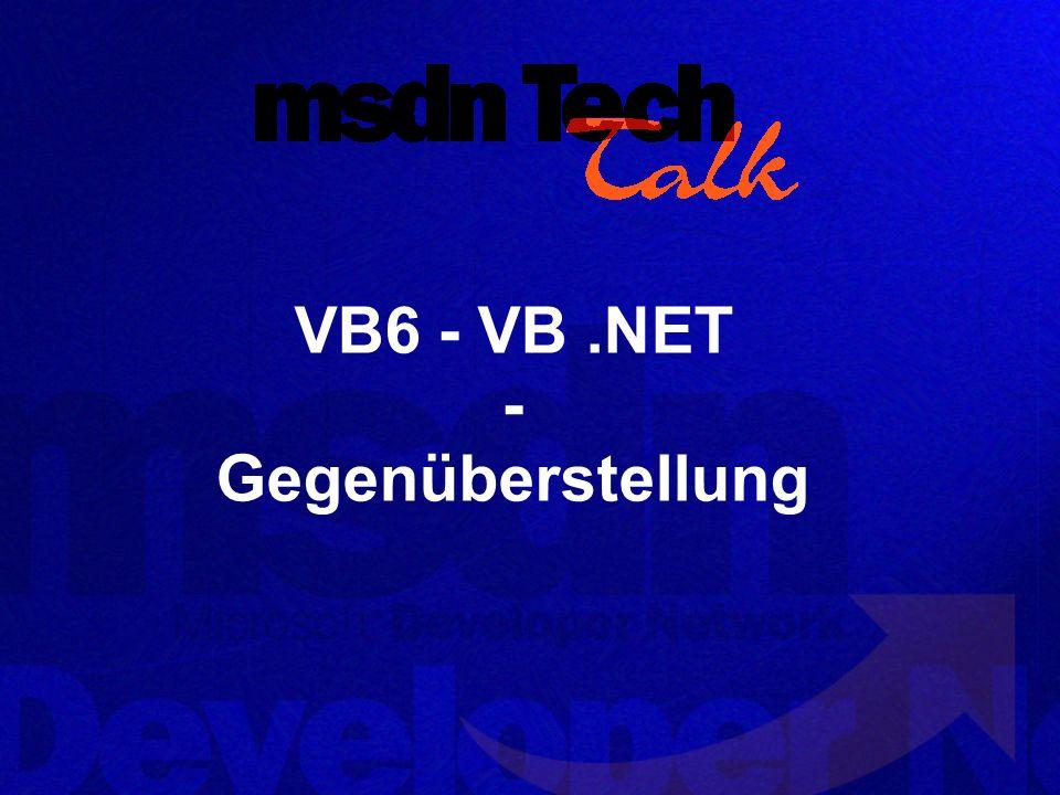 VB6 - VB.NET - Gegenüberstellung