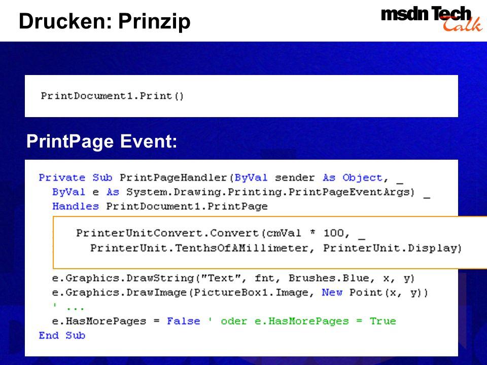 Drucken: Prinzip PrintPage Event: