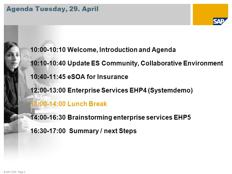 © SAP 2008 / Page 2 Agenda Tuesday, 29.