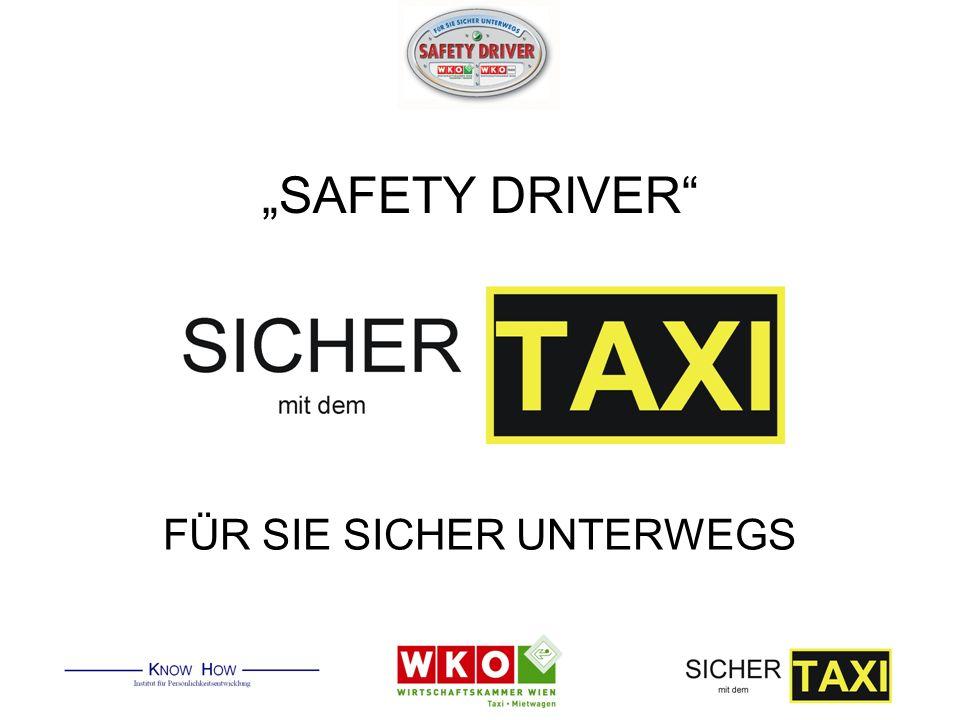 SAFETY DRIVER FÜR SIE SICHER UNTERWEGS