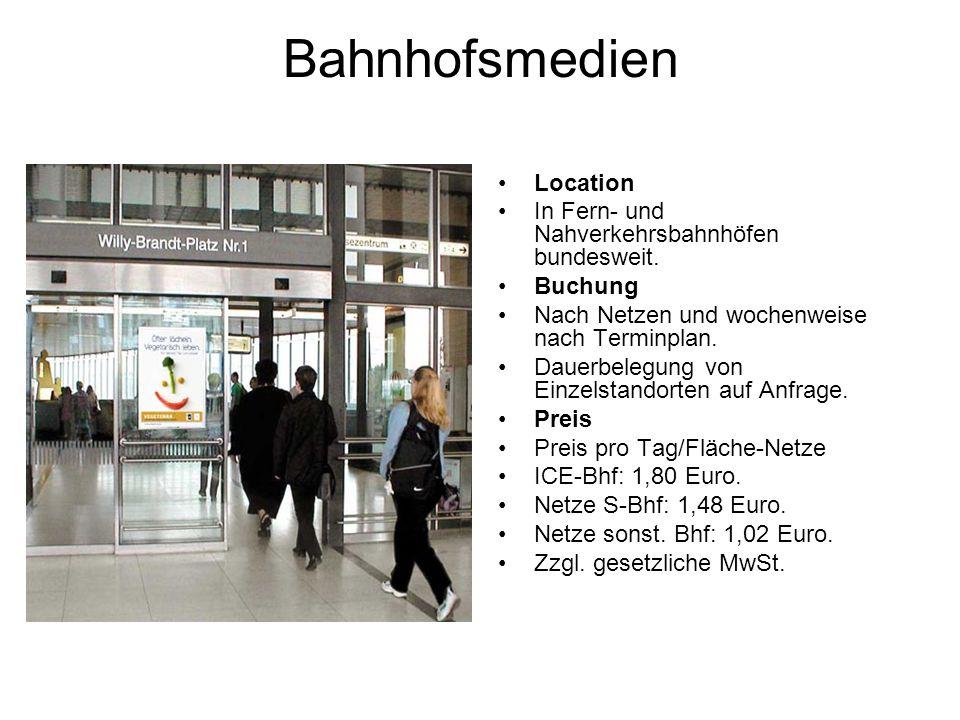 Bahnhofsmedien Location In Fern- und Nahverkehrsbahnhöfen bundesweit. Buchung Nach Netzen und wochenweise nach Terminplan. Dauerbelegung von Einzelsta