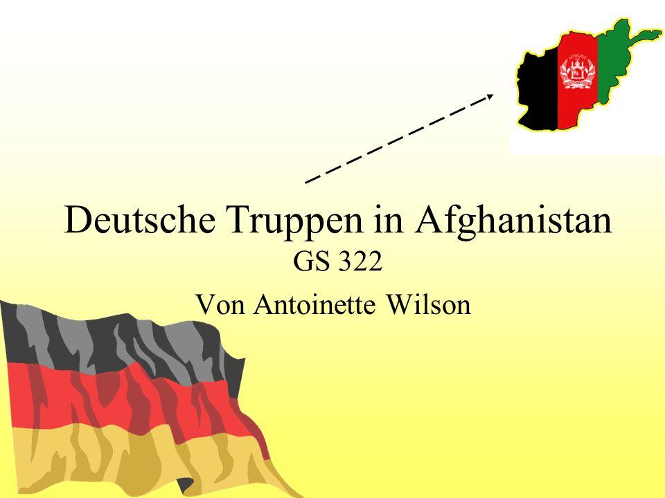 Deutsche Truppen in Afghanistan GS 322 Von Antoinette Wilson
