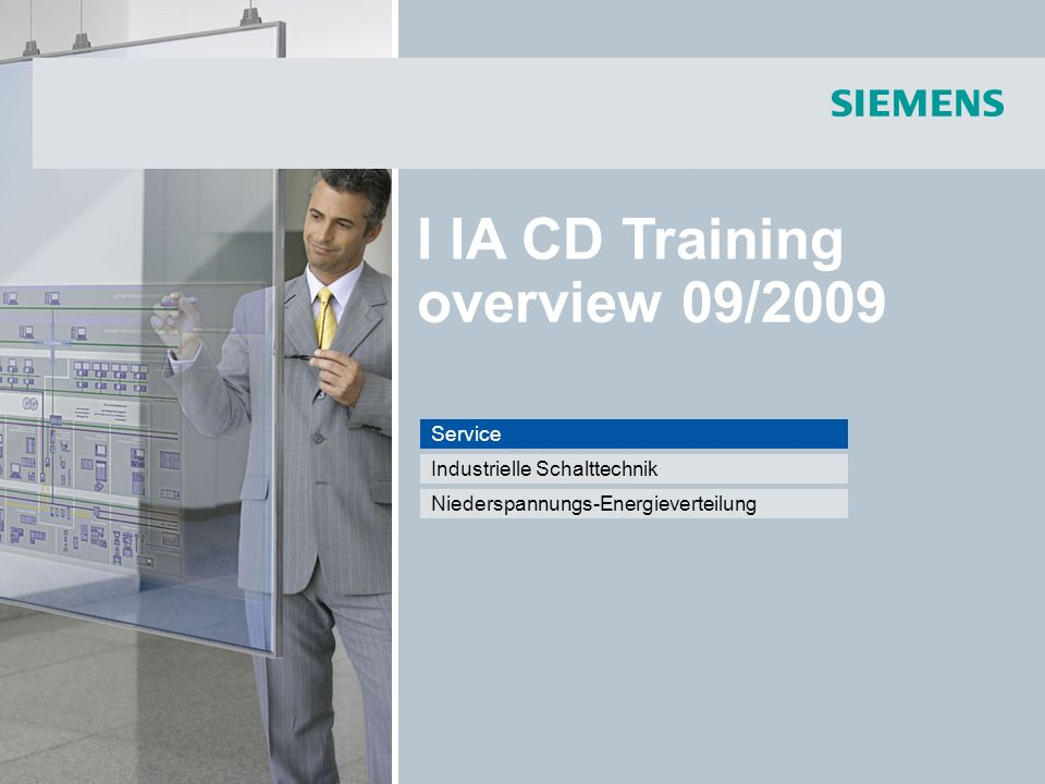 © Siemens AG 2009 - Änderungen vorbehalten Industry Sector, IA CD MM2, Faraüs 18.08.2009Seite 23/46 I IA CD Training overview 09/2009 Industrielle Schalttechnik SIRIUS Industrial Controls SIRIUS NEU.