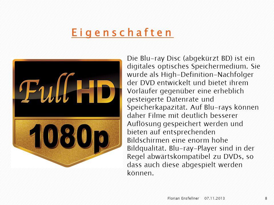 Eigenschaften Die Blu-ray Disc (abgekürzt BD) ist ein digitales optisches Speichermedium. Sie wurde als High-Definition-Nachfolger der DVD entwickelt