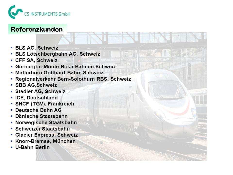 Referenzkunden BLS AG, Schweiz BLS Lötschbergbahn AG, Schweiz CFF SA, Schweiz Gornergrat-Monte Rosa-Bahnen,Schweiz Matterhorn Gotthard Bahn, Schweiz R