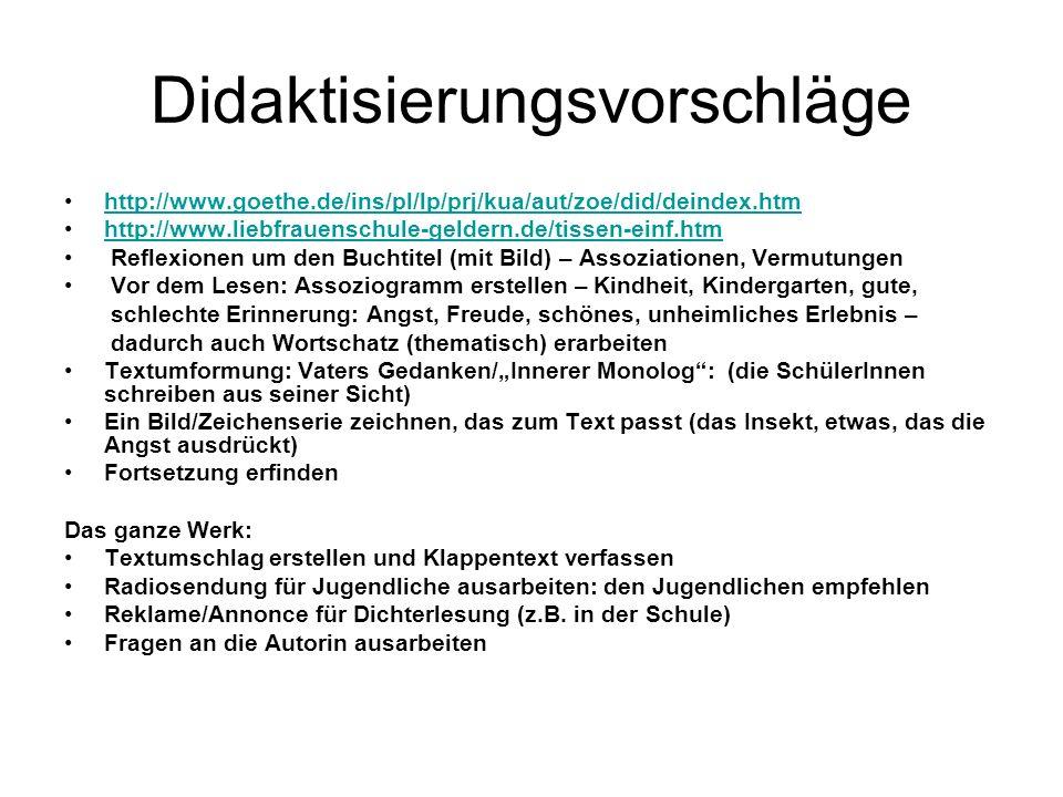 Didaktisierungsvorschläge http://www.goethe.de/ins/pl/lp/prj/kua/aut/zoe/did/deindex.htm http://www.liebfrauenschule-geldern.de/tissen-einf.htm Reflex