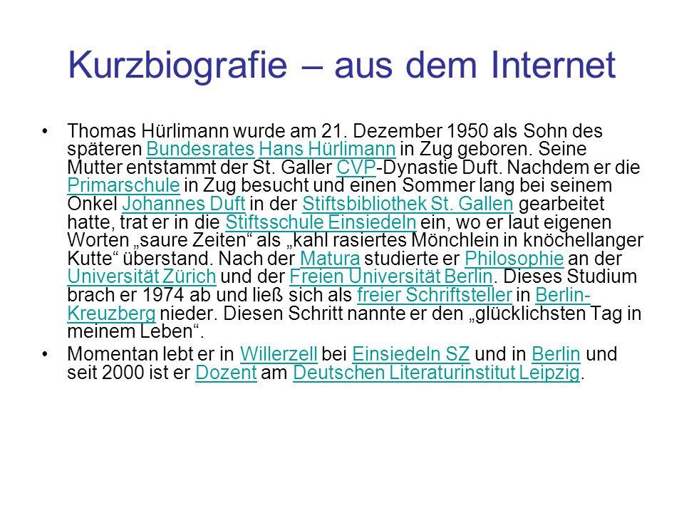 Kurzbiografie – aus dem Internet Thomas Hürlimann wurde am 21. Dezember 1950 als Sohn des späteren Bundesrates Hans Hürlimann in Zug geboren. Seine Mu