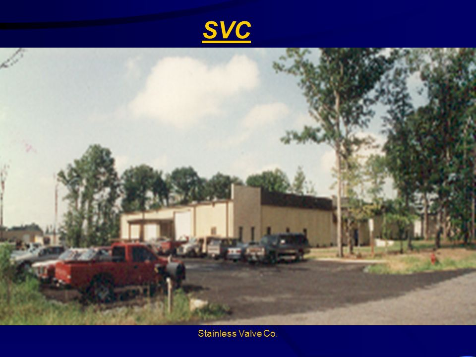 Stainless Valve Co.SVC