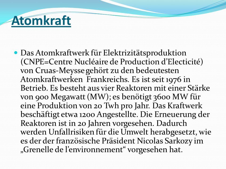 Atomkraft Das Atomkraftwerk für Elektrizitätsproduktion (CNPE=Centre Nucléaire de Production dElecticité) von Cruas-Meysse gehört zu den bedeutesten A