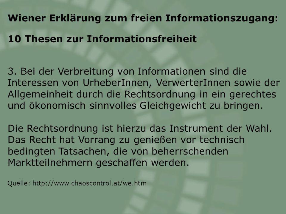 Wiener Erklärung zum freien Informationszugang: 10 Thesen zur Informationsfreiheit 3.
