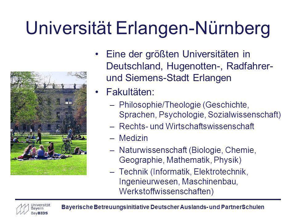 Bayerische Betreuungsinitiative Deutscher Auslands- und PartnerSchulen Universität Erlangen-Nürnberg Eine der größten Universitäten in Deutschland, Hu