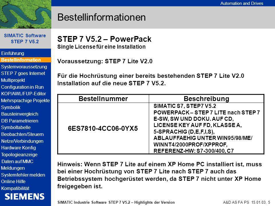 Automation and Drives SIMATIC Industrie Software STEP 7 V5.2 – Highlights der Version SIMATIC Software STEP 7 V5.2 A&D AS FA PS 15.01.03, 46 Hardware Konfiguration Neue Versionen der CPU 31xC haben zusätzliche, bereits bei anderen CPUs bekannte Funktionen, z.