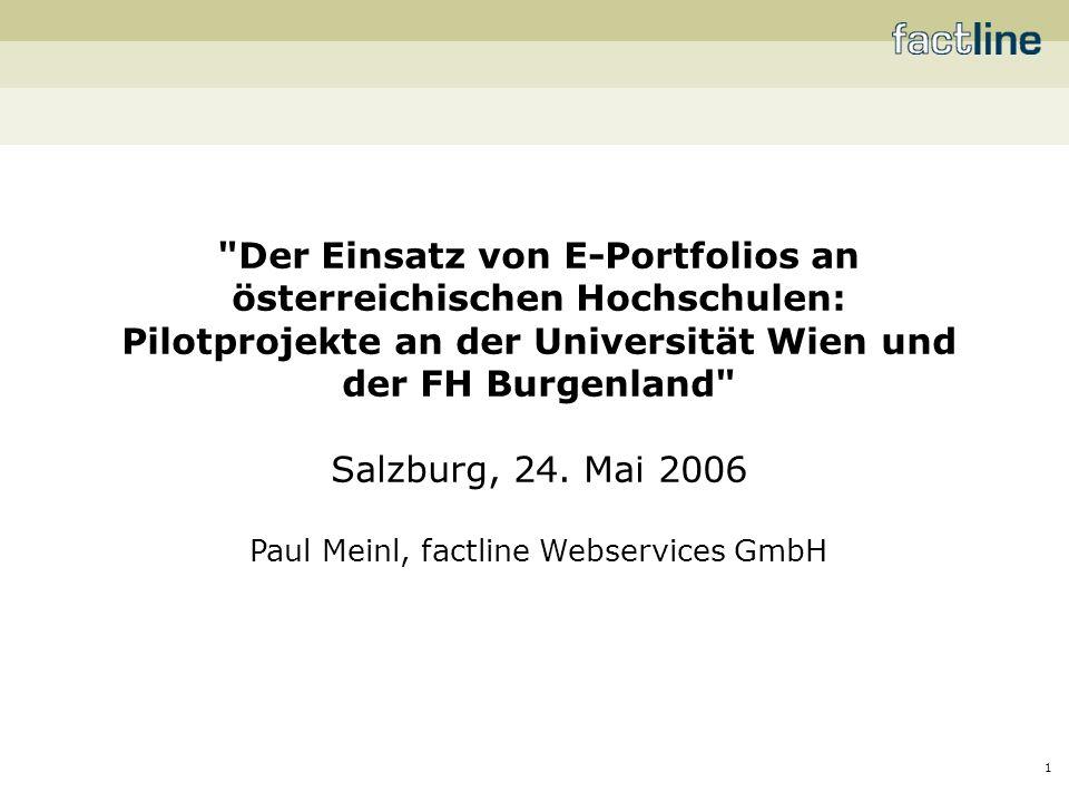 1 Der Einsatz von E-Portfolios an österreichischen Hochschulen: Pilotprojekte an der Universität Wien und der FH Burgenland Salzburg, 24.