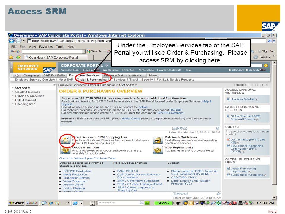 internal© SAP 2008 / Page 3 Access SRM (continued) Click on shop