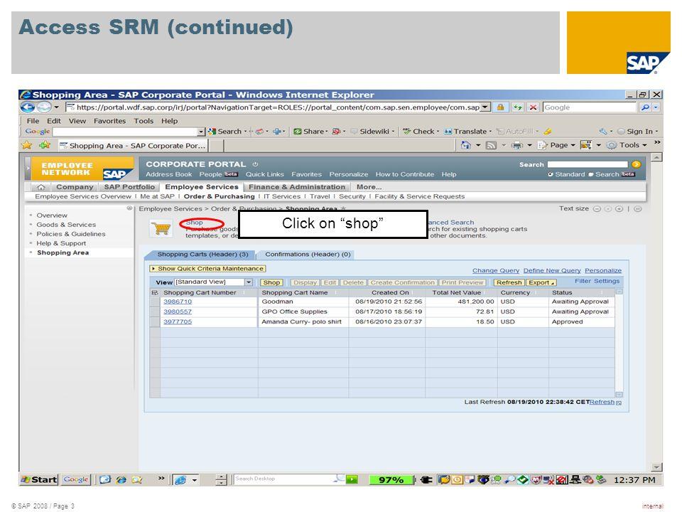 internal© SAP 2008 / Page 4 Select a Catalog Click on Marketing catalog