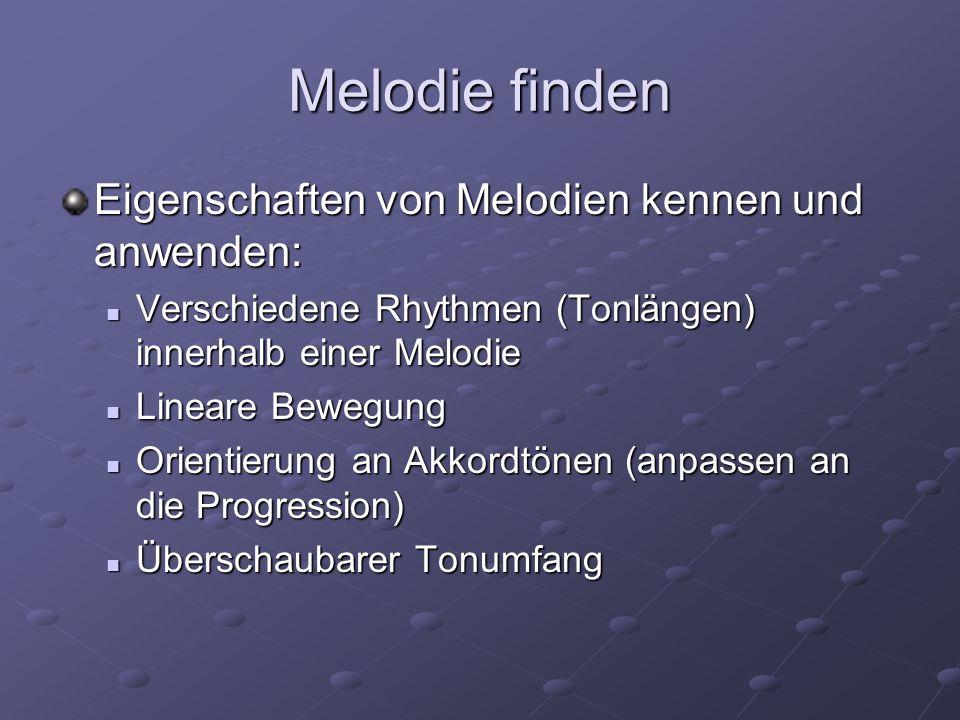Melodie finden Eigenschaften von Melodien kennen und anwenden: Verschiedene Rhythmen (Tonlängen) innerhalb einer Melodie Verschiedene Rhythmen (Tonlän