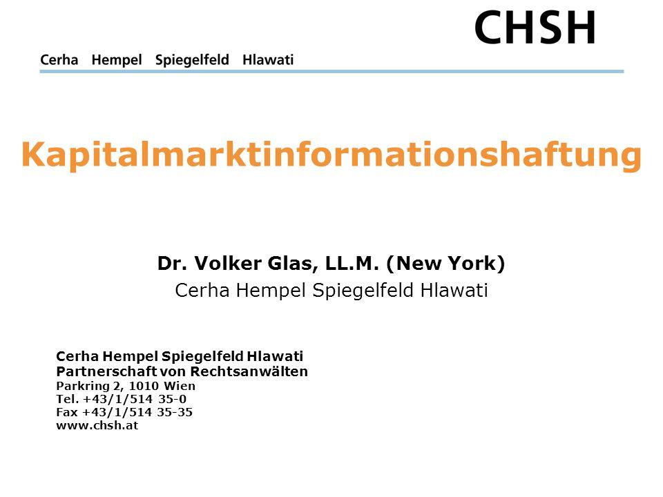 Cerha Hempel Spiegelfeld Hlawati Partnerschaft von Rechtsanwälten Parkring 2, 1010 Wien Tel. +43/1/514 35-0 Fax +43/1/514 35-35 www.chsh.at Kapitalmar