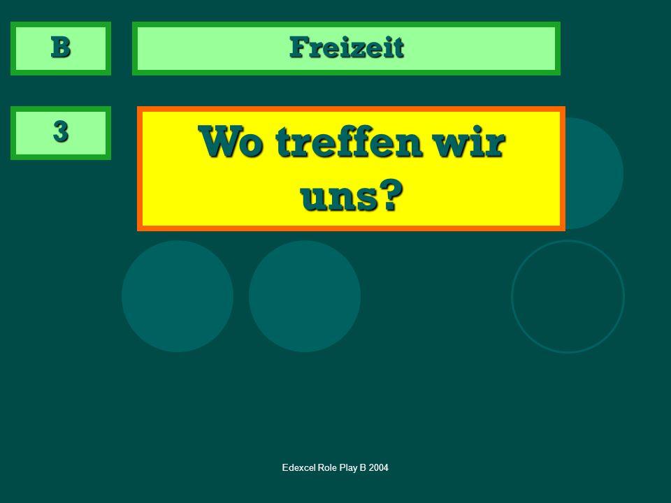 Edexcel Role Play B 2004 2 Say what you would like to drink B Bei einer deutschen Familie