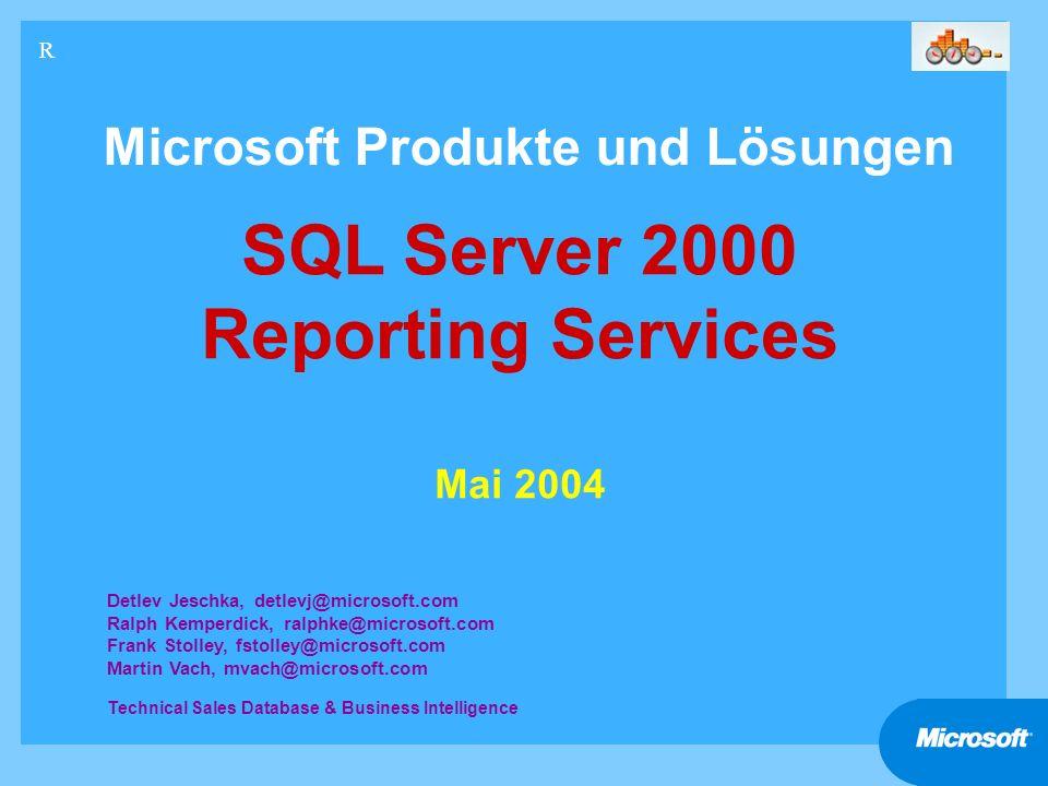 22 Microsoft BI-Day Nachmittag Teil 1 SQL Server 2000 Reporting Services FAX Anbindung FENESTRAE COMMUNICATION SERVER FÜR SQL SERVER REPORTING SERVICES
