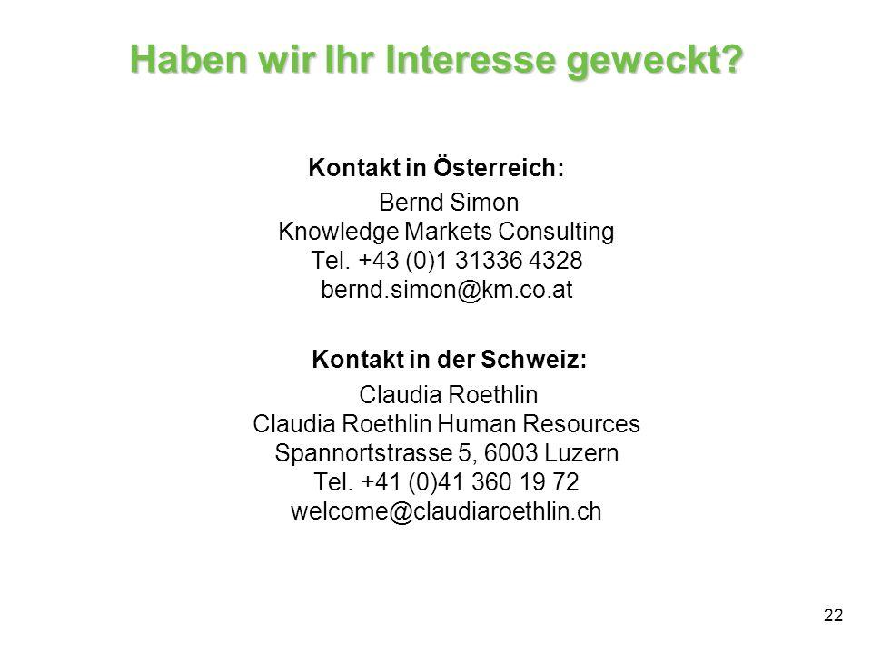22 Haben wir Ihr Interesse geweckt? Kontakt in Österreich: Bernd Simon Knowledge Markets Consulting Tel. +43 (0)1 31336 4328 bernd.simon@km.co.at Kont