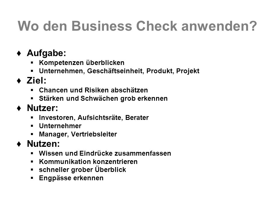 Wo den Business Check anwenden.
