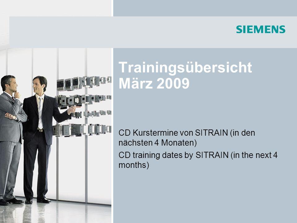 Trainingsübersicht März 2009 CD Kurstermine von SITRAIN (in den nächsten 4 Monaten) CD training dates by SITRAIN (in the next 4 months)