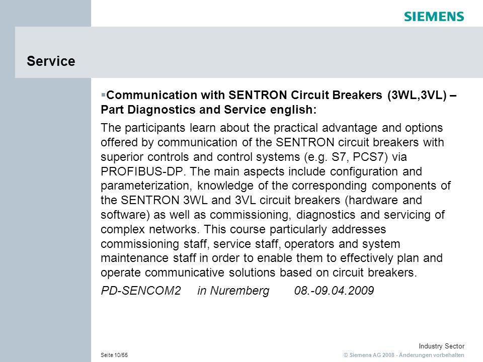 © Siemens AG 2008 - Änderungen vorbehalten Industry Sector Seite 10/55 Service Communication with SENTRON Circuit Breakers (3WL,3VL) – Part Diagnostic