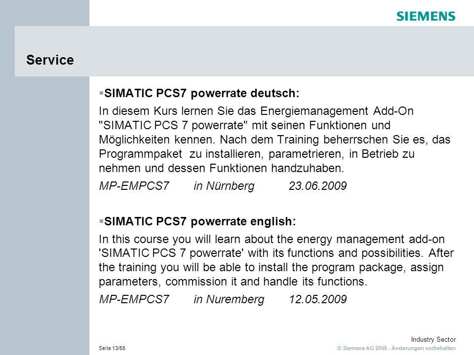 © Siemens AG 2008 - Änderungen vorbehalten Industry Sector Seite 13/55 Service SIMATIC PCS7 powerrate deutsch: In diesem Kurs lernen Sie das Energiema