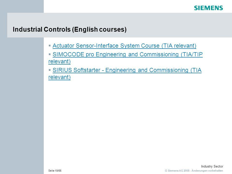 © Siemens AG 2008 - Änderungen vorbehalten Industry Sector Seite 19/55 Industrial Controls (English courses) Actuator Sensor-Interface System Course (