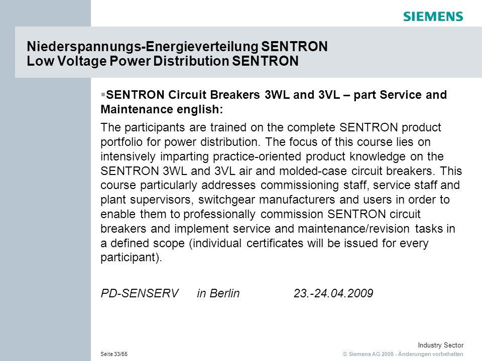 © Siemens AG 2008 - Änderungen vorbehalten Industry Sector Seite 33/55 SENTRON Circuit Breakers 3WL and 3VL – part Service and Maintenance english: Th