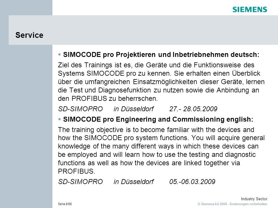 © Siemens AG 2008 - Änderungen vorbehalten Industry Sector Seite 8/55 Service SIMOCODE pro Projektieren und Inbetriebnehmen deutsch: Ziel des Training