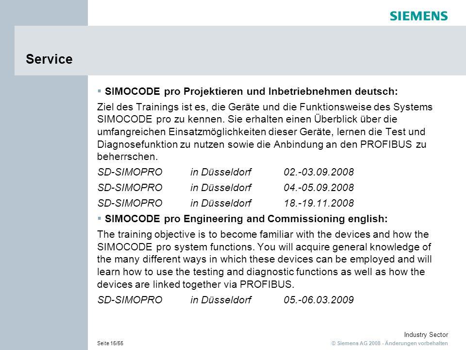 © Siemens AG 2008 - Änderungen vorbehalten Industry Sector Seite 15/55 Service SIMOCODE pro Projektieren und Inbetriebnehmen deutsch: Ziel des Trainin