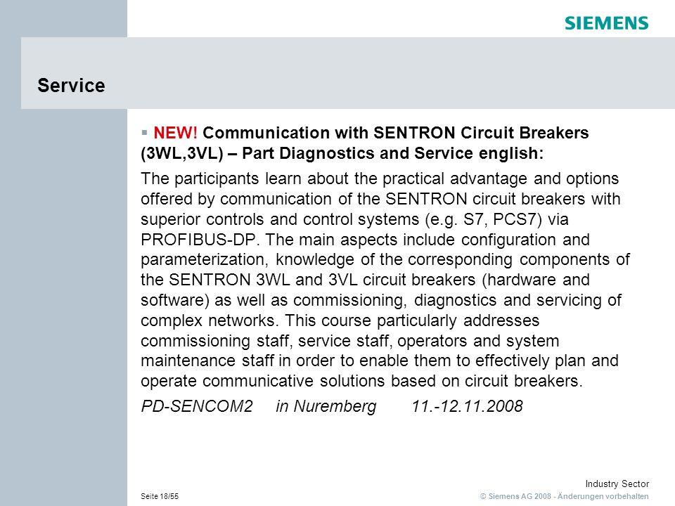 © Siemens AG 2008 - Änderungen vorbehalten Industry Sector Seite 18/55 Service NEW! Communication with SENTRON Circuit Breakers (3WL,3VL) – Part Diagn