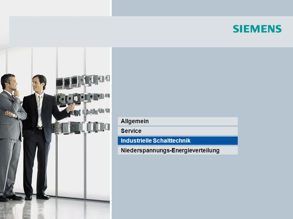 Niederspannungs-Energieverteilung Industrielle Schalttechnik Service Allgemein