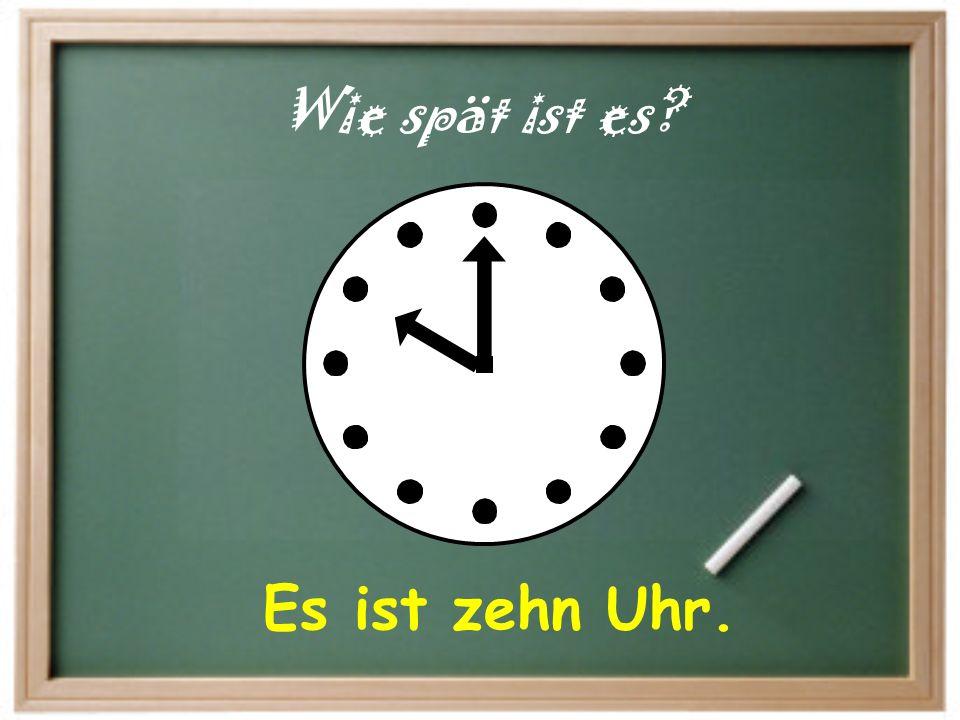 It is… = Es ist… At… um… (time) = am… (days) Es ist vier Uhr. Ich habe Deutsch um ein Uhr am Montag.