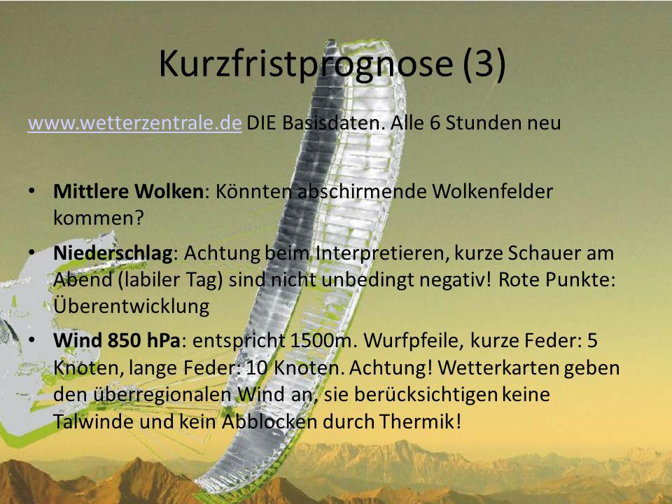 Kurzfristprognose (4) Wind 700hPa: entspricht 3000m.