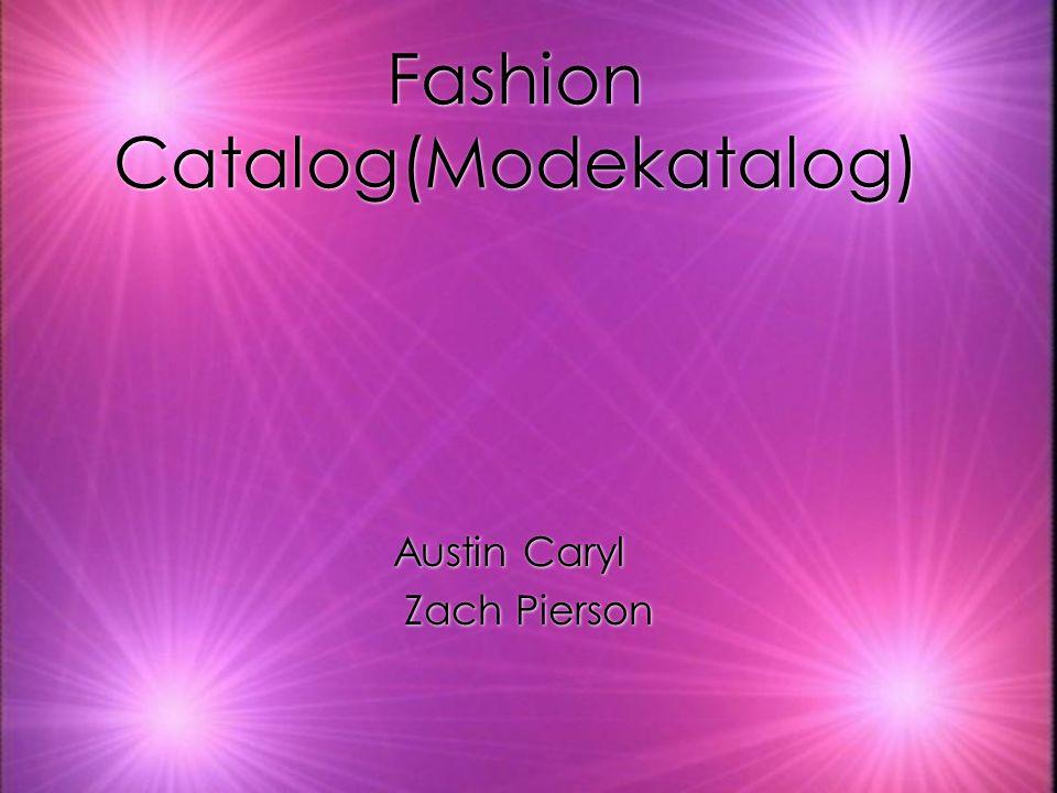 Fashion Catalog(Modekatalog) Austin Caryl Zach Pierson Austin Caryl Zach Pierson