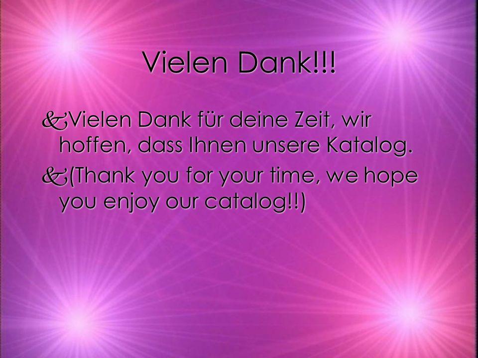 Vielen Dank!!! kVielen Dank für deine Zeit, wir hoffen, dass Ihnen unsere Katalog. k(Thank you for your time, we hope you enjoy our catalog!!) kVielen