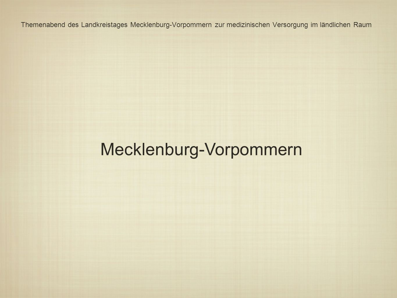 Themenabend des Landkreistages Mecklenburg-Vorpommern zur medizinischen Versorgung im ländlichen Raum Mecklenburg-Vorpommern