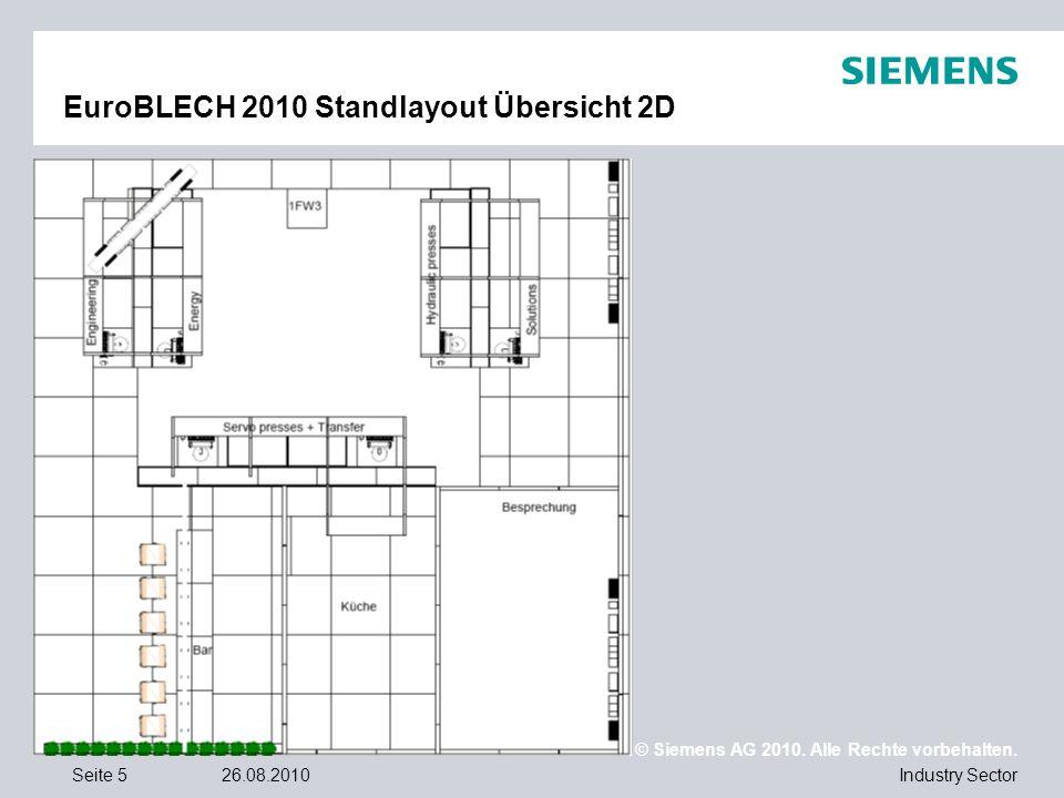 © Siemens AG 2010. Alle Rechte vorbehalten. Industry SectorSeite 526.08.2010 EuroBLECH 2010 Standlayout Übersicht 2D