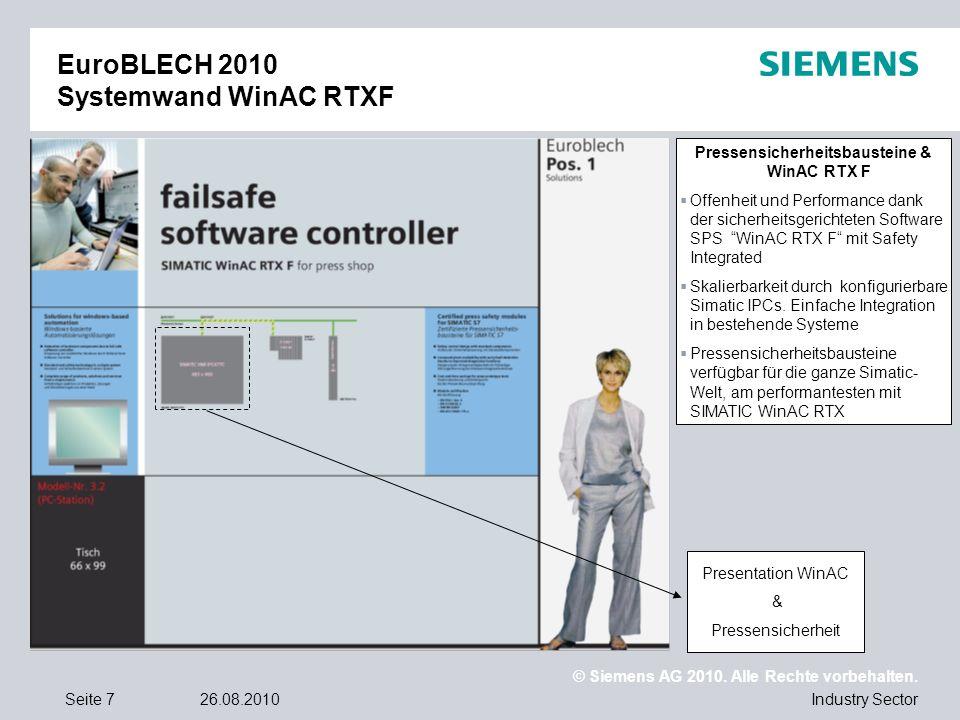 © Siemens AG 2010. Alle Rechte vorbehalten. Industry SectorSeite 726.08.2010 EuroBLECH 2010 Systemwand WinAC RTXF Pressensicherheitsbausteine & WinAC