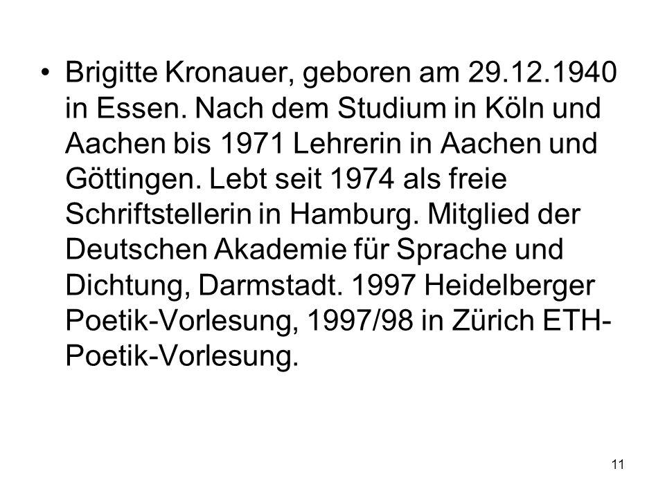 Brigitte Kronauer, geboren am 29.12.1940 in Essen.